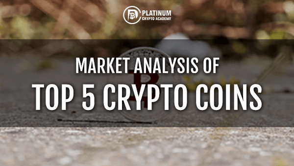 WEEKLY REVIEW OF THE TOP 5 CRYPTOCOINS 23RD JULY 2019