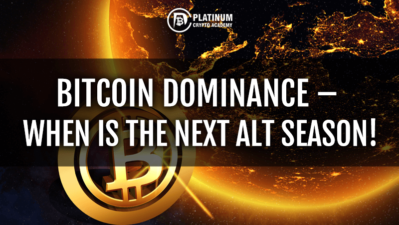 Alt Season The Affect Of Bitcoin Dominance Increasing