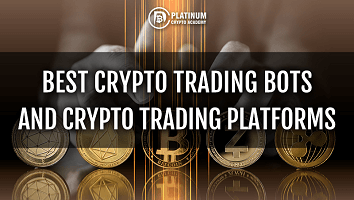 Best Crypto Trading Bots and Crypto Trading Platforms
