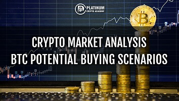 Crypto Market Analysis – BTC Potential Buying Scenarios