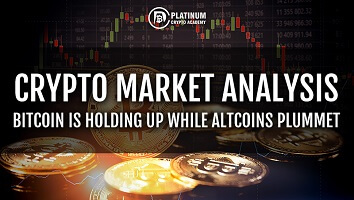 Crypto Market Analysis – Bitcoin is holding up while Altcoins plummet