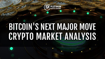 Bitcoin's Next Major Move – Crypto Market Analysis