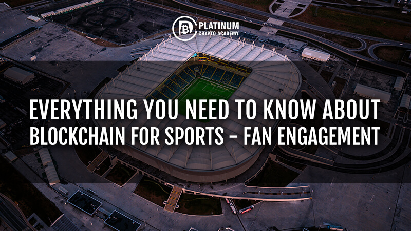 https://pca-site-wbe0cfssg.netdna-ssl.com/wp-content/uploads/2020/07/EVERYTHING-YOU-NEED-TO-KNOW-ABOUT-BLOCKCHAIN-FOR-SPORTS-FAN-ENGAGEMENT-.jpg