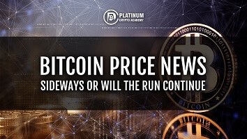 Bitcoin Price News – Sideways Or Will The Run Continue