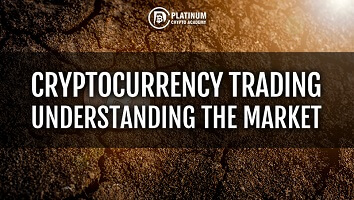 Cryptocurrency Trading 2020 – Understanding The Market