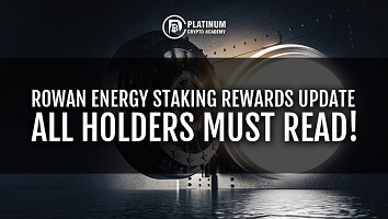 Rowan Energy Staking Rewards Update – All Holders Must Read!