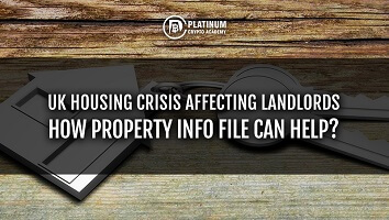UK Housing Crisis Affecting Landlords – How Property Info File Can Help?