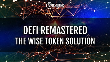 DeFi Remastered – The Wise Token Solution