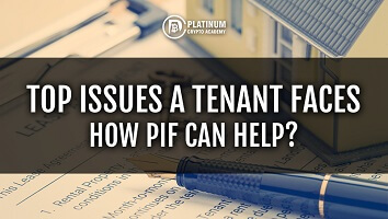 Top Issues A Tenant Faces – How PIF Can Help?