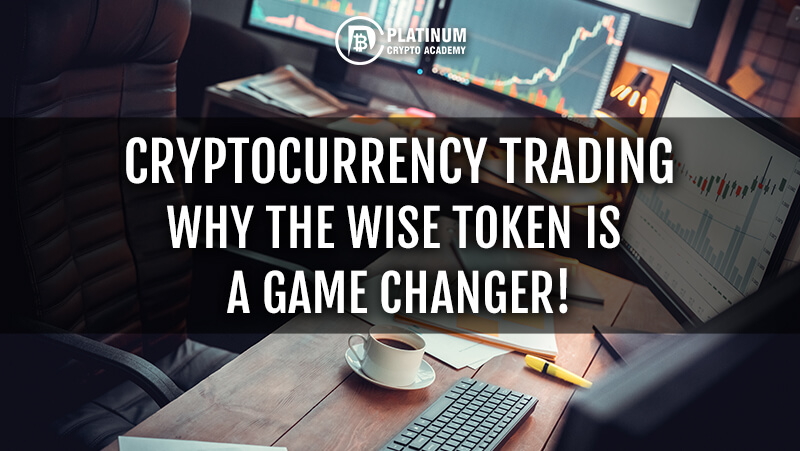 CRYPTOCURRENCY TRADING Wise Token_Header