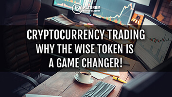 Cryptocurrency Trading – The Wise Token Is A Game Changer!
