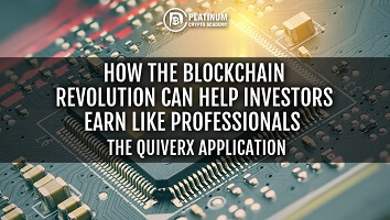 How the Blockchain Revolution Can Work for You – The QuiverX Application