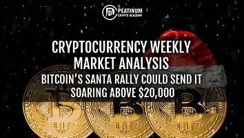Cryptocurrency Weekly Market Analysis – Bitcoin's Santa rally could send it soaring above $20,000