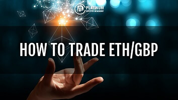 ETHEREUM PRICE GBP – HOW TO TRADE ETH/GBP 6th April 2021