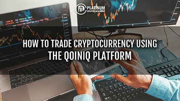 How To Trade Cryptocurrency Using The QoinIQ Platform?