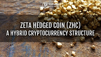 Zeta Hedged Coin (ZHC) – A Hybrid Cryptocurrency Structure
