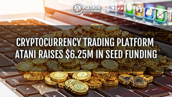 Cryptocurrency Trading Platform Atani Raises $6.25M in Seed Funding